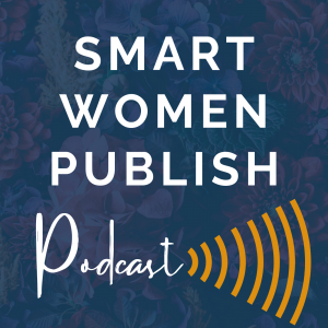 Smart Women Publish Podcast